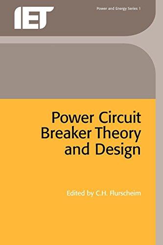 Power Circuit Breaker Theory and Design (IEE: C.H. Flurscheim