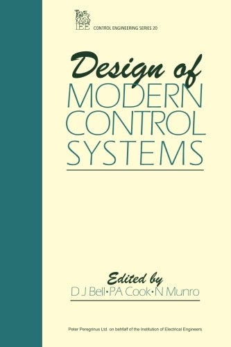 Design of Modern Control Systems.: Bell, D J