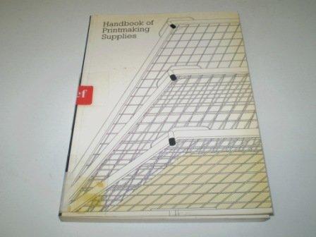 Handbook of Printmaking Supplies (9780906067000) by Silvie Turner