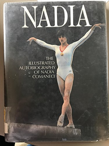 9780906071786: Nadia: The Autobiography of Nadia Comaneci