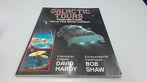 9780906071977: Galactic Tours : Thomas Cook Out of This World Vacations