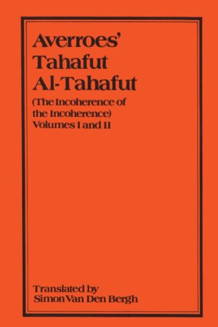 9780906094044: Averroes: Tahafut Al-tahafut: v. 1 & 2: (The Incoherence of the Incoherence) (Gibb Memorial New ; Vol 19)