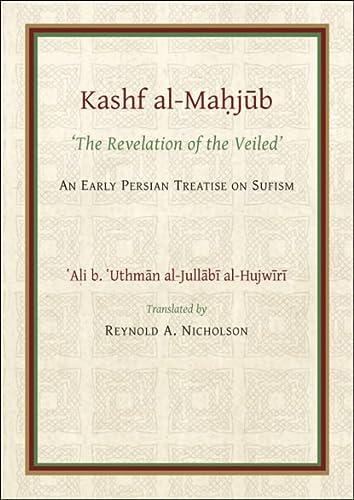 The Kashf al-Mahjub (The Revelation of the