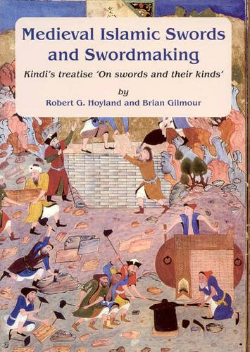 9780906094525: Medieval Islamic Swords and Swordmaking: Kindi's Treatise