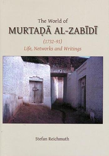 9780906094600: The World of Murtada al-Zabidi