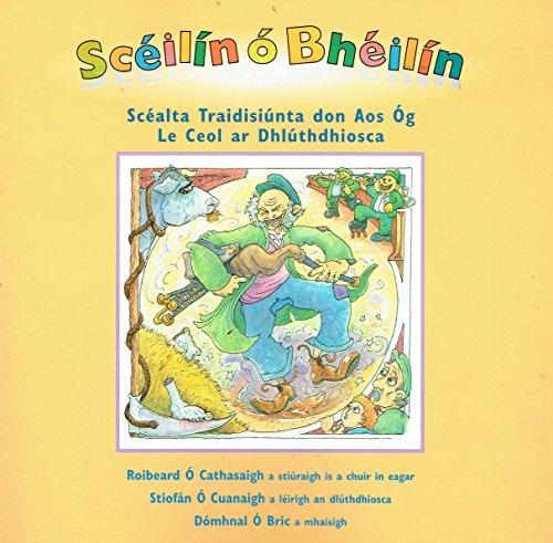 Sceilin O Bheilin: Scéalta Traidisiúnta don Aos Óg: Riobeard O'Cathasaigh, Do?...