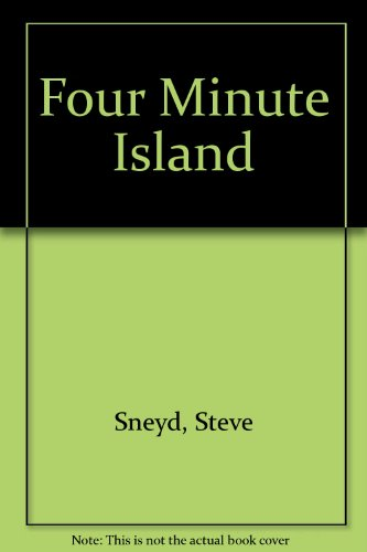 Four Minute Island (9780906110416) by Steve Sneyd