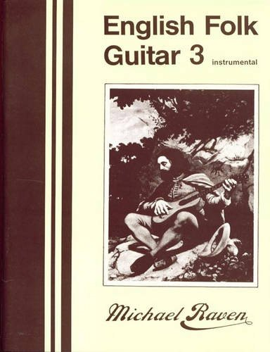 9780906114254: English Folk Guitar: Bk. 3