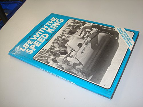 9780906116067: Life with the Speed King: World Record Breaking with Malcolm Campbell and Bluebird (Kaleidoscope Series, Number 5)
