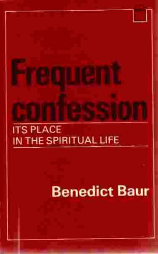 9780906127209: Frequent Confession Its Place in the Spiritual Life