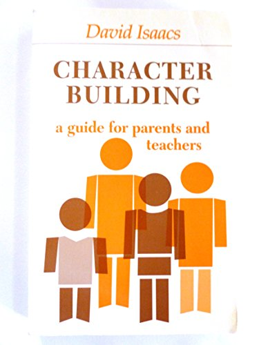 9780906127674: Character Building