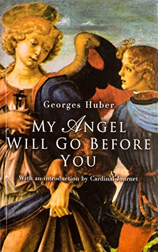 9780906127742: My Angel Will Go Before You