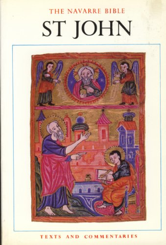 9780906127988: The Navarre Bible St John: Saint John's Gospel in the Revised Standard Version and New Vulgate, with a Commentary by the Faculty of Theology, University of Navarre