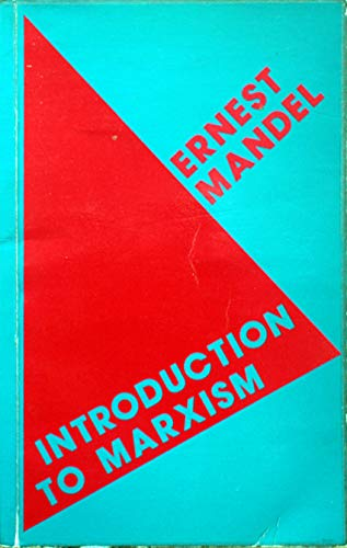From Class Society to Communism: Introduction to: Mandel, Ernest