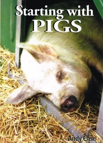 9780906137291: Starting with Pigs: A Beginners Guide