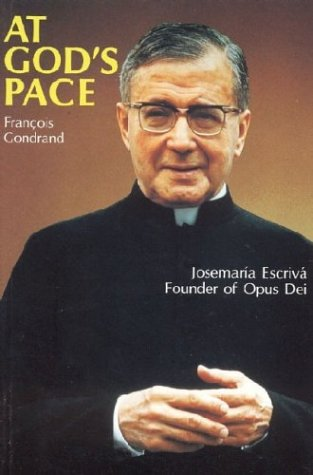 9780906138274: At God's Pace: Josemaria Escriva Founder of Opus Dei