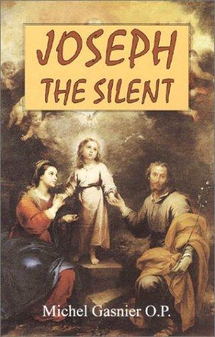 Joseph the Silent: Gasnier, Michel