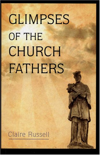 9780906138700: Glimpses of the Church Fathers