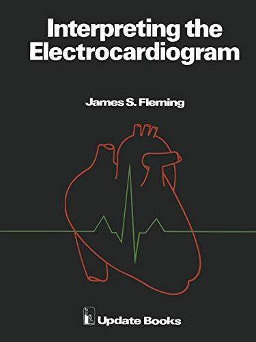 9780906141052: Interpreting the Electrocardiogram