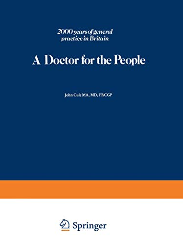 A Doctor for the People : Two: John Cule