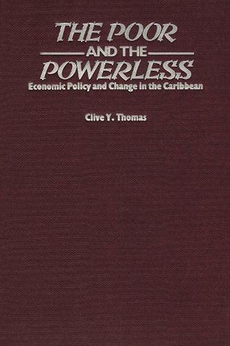 9780906156346: The Poor and the Powerless: Economic Policy and Change in the Caribbean