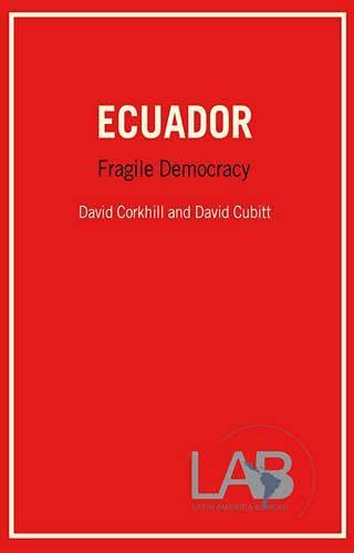 9780906156407: Ecuador: Fragile Democracy