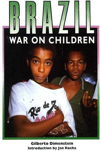 9780906156636: Brazil: War on Children