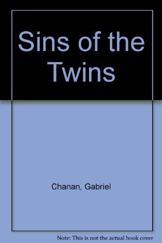 Sins of the Twins: Gabriel Chanan