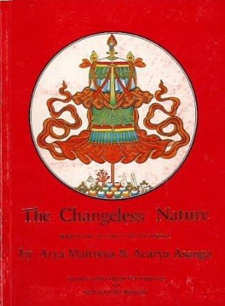 9780906181027: The ultimate mahayana explanatory text on The changeless nature (the mahayana uttara tantra shastra), Arya Maitreya & Asanga
