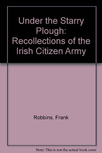 9780906187074: Under the Starry Plough: Recollections of the Irish Citizen Army