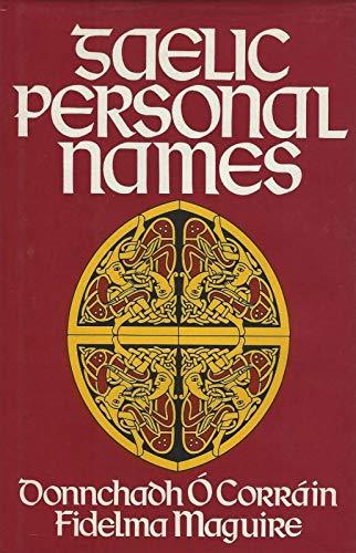 Gaelic Personal Names: O'Corrain, Donncha, Maguire, Fidelma