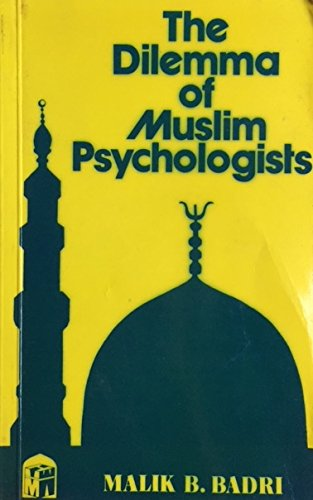 9780906194058: Dilemma of Muslim Psychologists