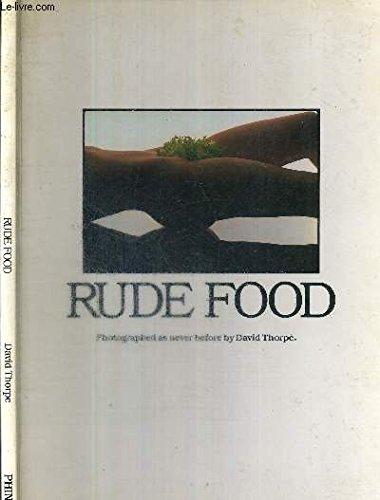 9780906196267: Rude Food