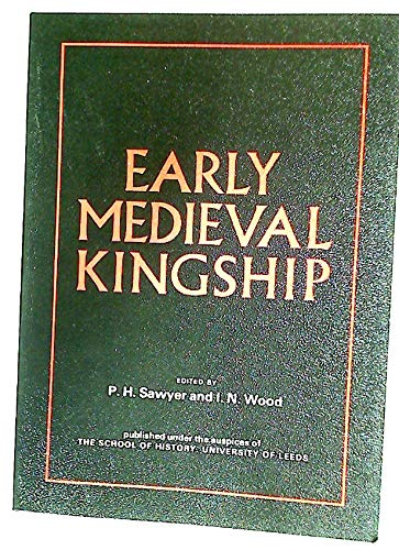 9780906200001: Early Medieval Kingship