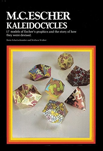 9780906212288: M. C. Escher Kaleidocycles: 17 Models of Escher's Graphics and the Story of How They Were Devised