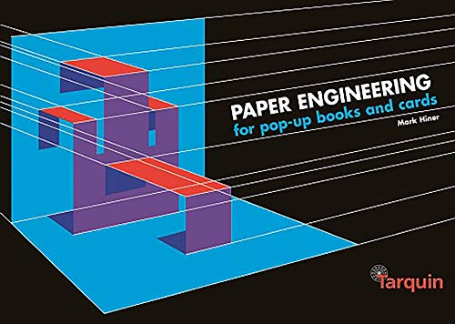 Paper Engineering for Pop-Up Books and Cards: Mark Hiner