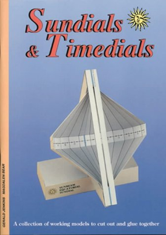 9780906212592: Sundials and Timedials: A Collection of Working Models to Cut Out and Glue Together