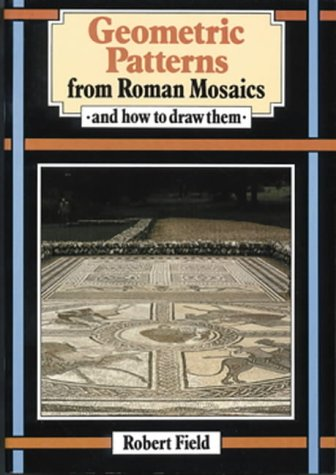 9780906212639: Geometric Patterns from Roman Mosaics: And How to Draw Them