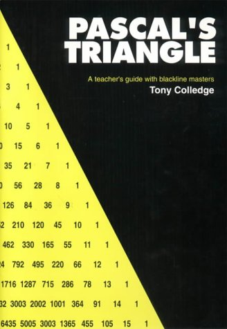9780906212844: Pascal's Triangle: A Teacher's Guide with Blackline Masters