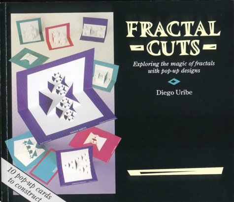 9780906212882: Fractal Cuts: Exploring the Magic of Fractals with Pop-up Designs