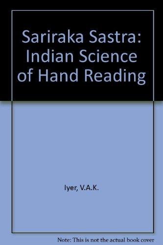 9780906216507: Sariraka Sastra: Indian Science of Hand Reading