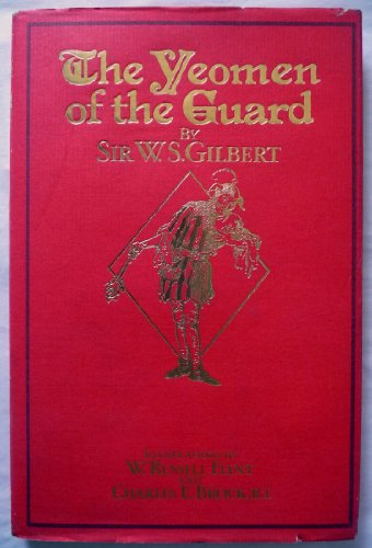 Yeoman of the Guard Or the Merryman: Gilbert, W S