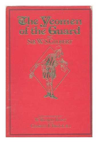 The Yeomen of the Guard, or The: Gilbert, W. S.;