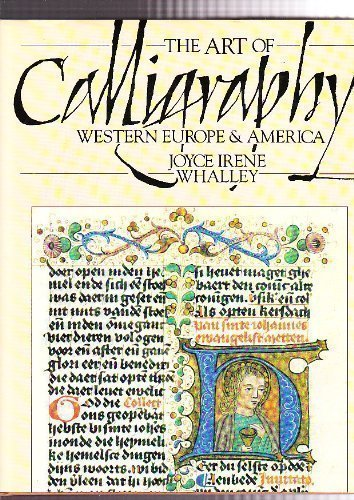 9780906223642: The Art of Calligraphy - Western Europe and America