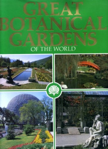 9780906223734: Great Botanical Gardens of the World