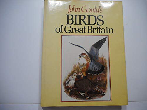 9780906223741: John Gould's Birds of Great Britain