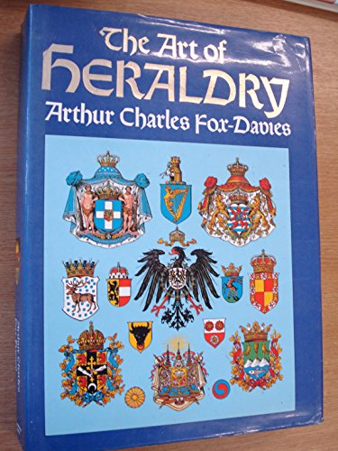 A COMPLETE GUIDE TO HERALDRY: A.C. Fox-Davies revised