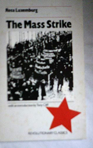 9780906224298: The Mass Strike (Revolutionary classics)