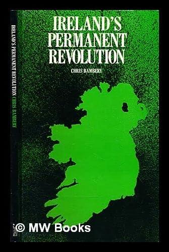 9780906224410: Ireland's Permanent Revolution