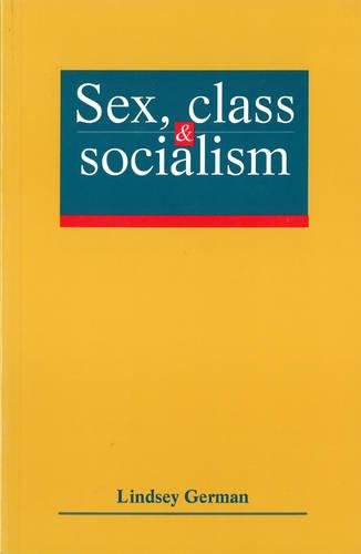 9780906224540: Sex Class and Socialism